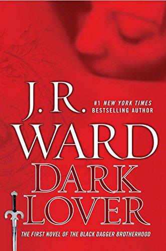 9780451235954: Dark Lover (Black Dagger Brotherhood, Book 1)