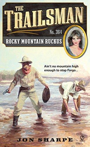 9780451236081: The Trailsman #364: Rocky Mountain Ruckus