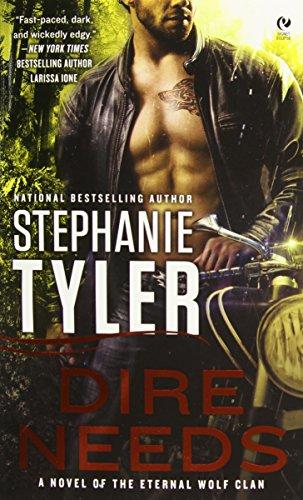 9780451236234: Dire Needs: A Novel of the Eternal Wolf Clan