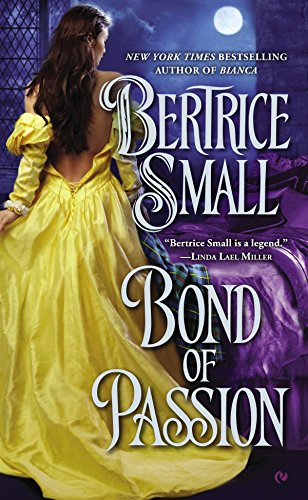 9780451236319: Bond of Passion (Border Chronicles)