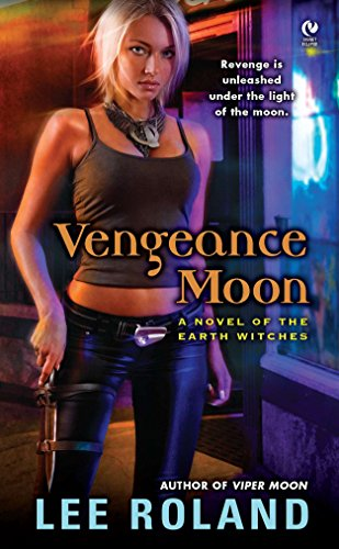 9780451236432: Vengeance Moon: A Novel of the Earth Witches
