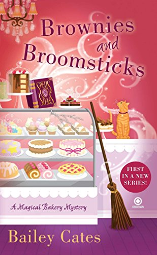9780451236630: Brownies and Broomsticks: A Magical Bakery Mystery
