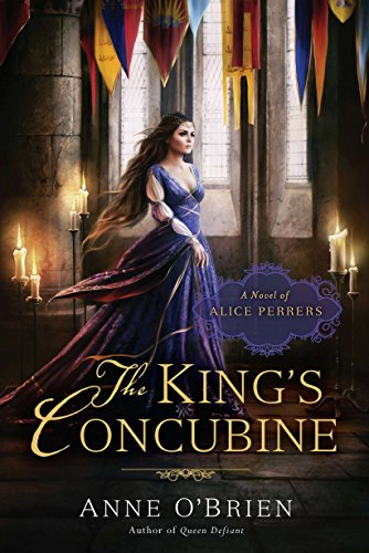 9780451236807: The King's Concubine: A Novel of Alice Perrers