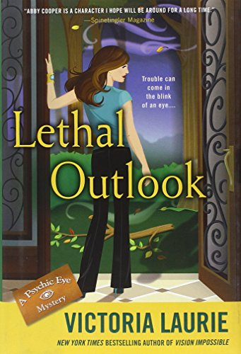 9780451236951: Lethal Outlook: A Psychic Eye Mystery