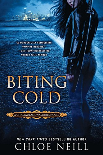9780451237019: Biting Cold (Chicagoland Vampires)