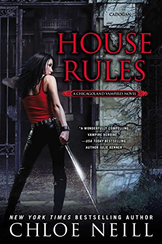 9780451237101: House Rules (Chicagoland Vampires)