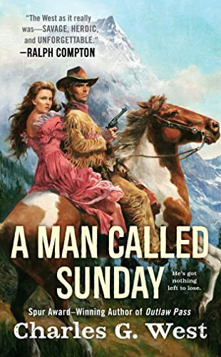 A Man Called Sunday (0451237161) by Charles G. West