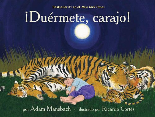 Duermete, carajo! (Spanish Edition): Adam Mansbach; Illustrator-Ricardo Cortes