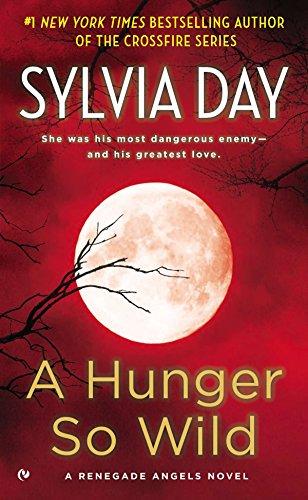 9780451237453: A Hunger So Wild: A Renegade Angels Novel