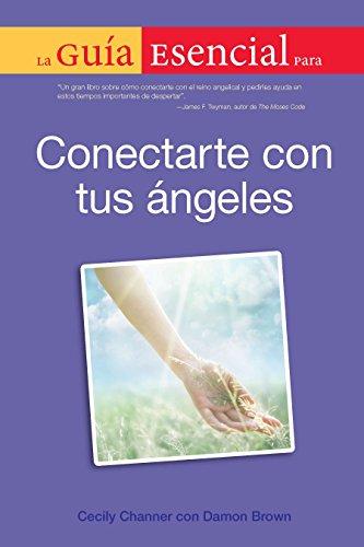 9780451237552: La Guia Esencial Para Conectar Con Tus Angeles