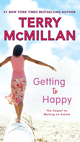 9780451237576: Getting to Happy (Waiting to Exhale Novel)