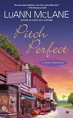 Pitch Perfect: A Cricket Creek Novel (9780451237804) by McLane, LuAnn