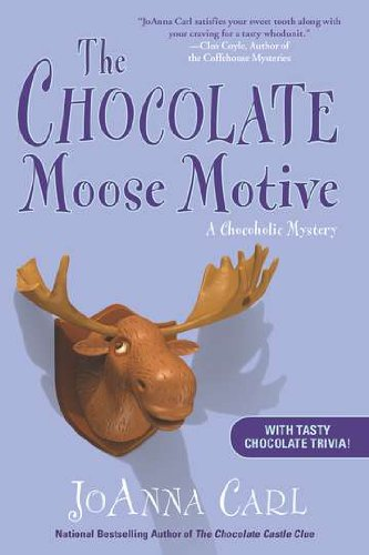 9780451238023: The Chocolate Moose Motive: A Chocoholic Mystery