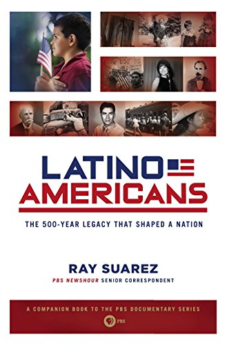 9780451238146: Latino Americans: The 500-Year Legacy That Shaped a Nation
