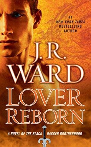 9780451238283: Lover Reborn: A Novel of the Black Dagger Brotherhood
