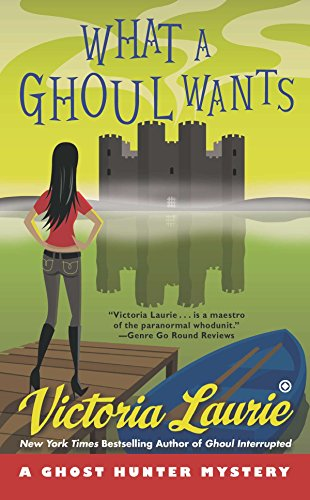 9780451238979: What a Ghoul Wants: A Ghost Hunter Mystery