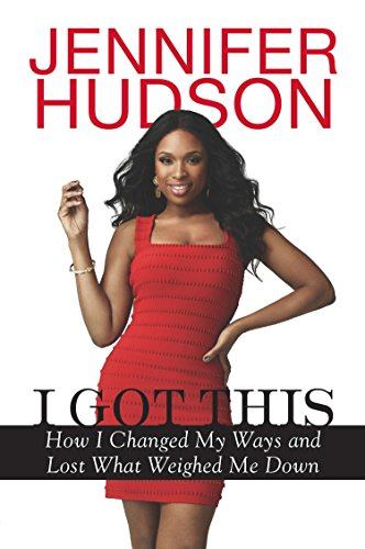 9780451239129: I Got This: How I Changed My Ways and Lost What Weighed Me Down
