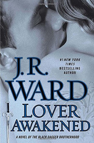 9780451239211: Lover Awakened (Collector's Edition): A Novel Of The Black Dagger Brotherhood