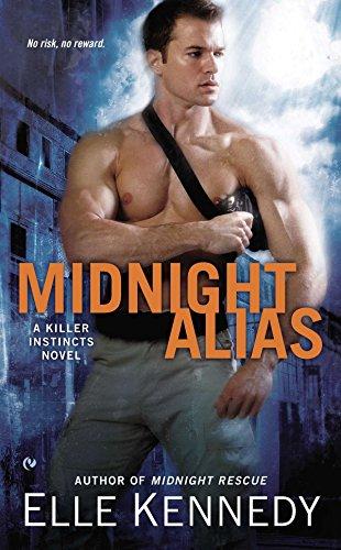 Midnight Alias (Killer Instincts, Bk 2) (A: Kennedy, Elle
