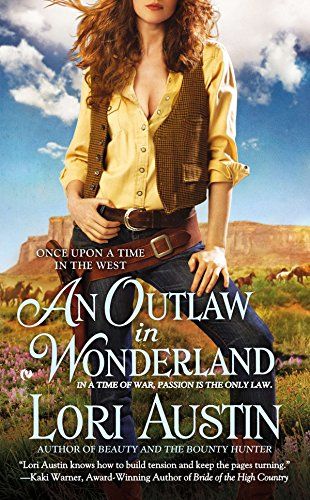 9780451239525: An Outlaw in Wonderland: Once Upon a Time in the West (Once Upon a Time in West)