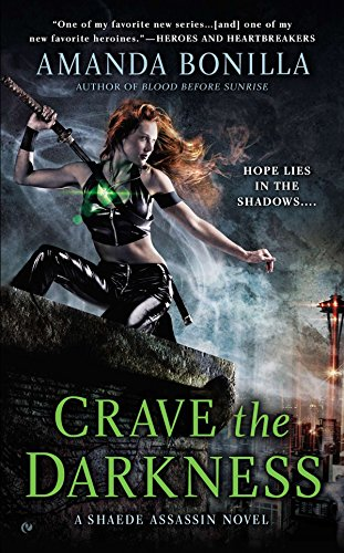 9780451239556: Crave the Darkness: A Shaede Assassin Novel