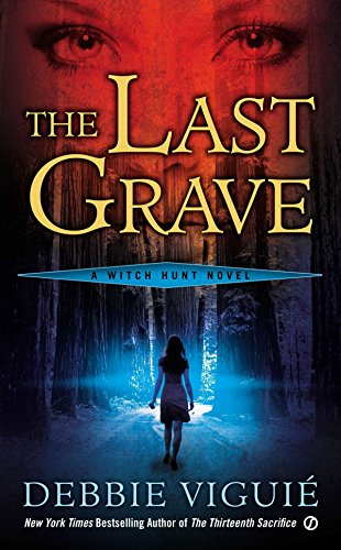 9780451239570: The Last Grave: A Witch Hunt Novel