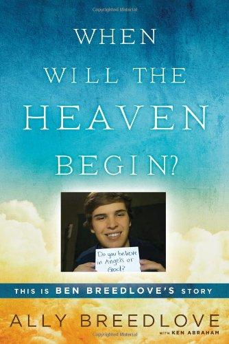 9780451239648: When Will the Heaven Begin?: This Is Ben Breedlove's Story