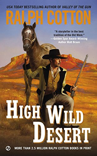 9780451239778: High Wild Desert (Ralph Cotton Western Series)