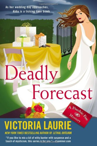 9780451239938: Deadly Forecast: A Psychic Eye Mystery