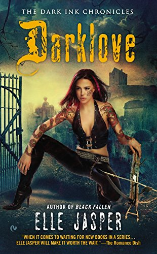 Darklove The Dark Ink Chronicles: Elle Jasper