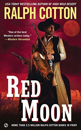 9780451240101: Red Moon (Ralph Cotton Western Series)