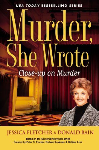 9780451240200: Close-Up on Murder (Murder, She Wrote Mysteries)