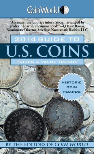 9780451240224: Coin World 2014 Guide to U.S. Coins: Prices & Value Trends (Coin World Guide to Us Coins, Prices & Value Trends)