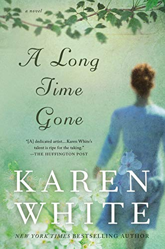 A Long Time Gone (New American Library): White, Karen