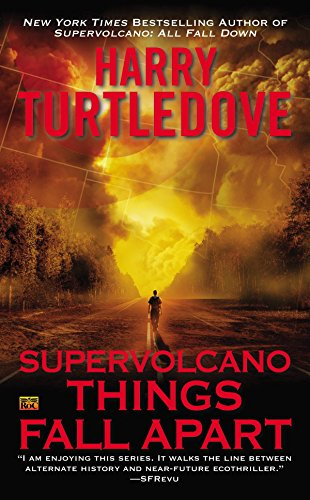 9780451240552: Supervolcano: Things Fall Apart