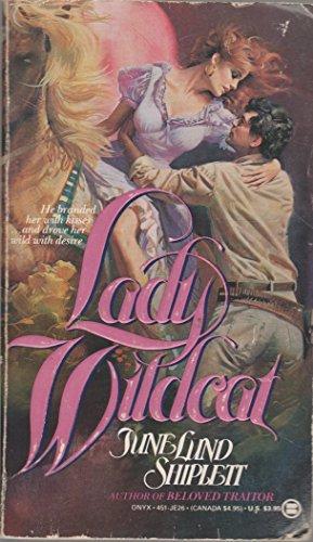 Lady Wildcat: Shiplett, June Lund