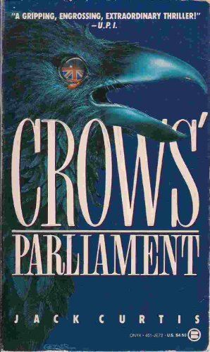 9780451400727: Crows' Parliament