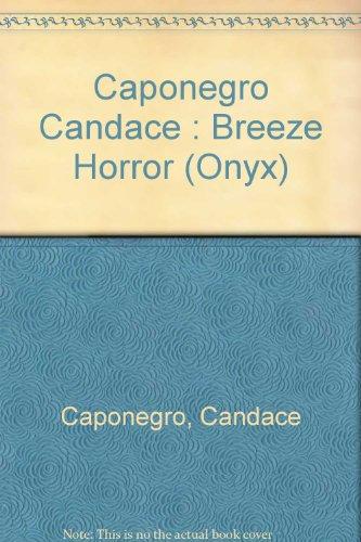 9780451400758: The Breeze Horror (Onyx)