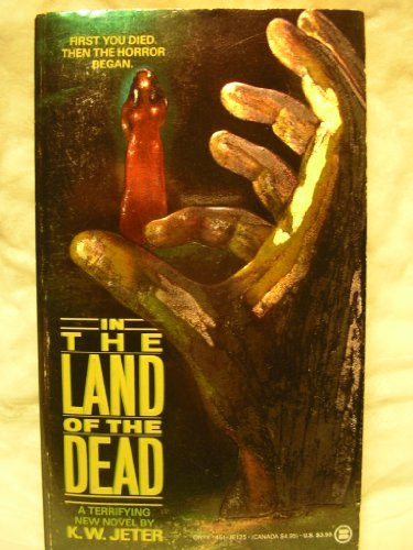 In the Land of the Dead: Jeter, K.W.