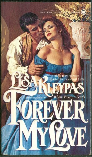 Forever My Love: Kleypas, Lisa