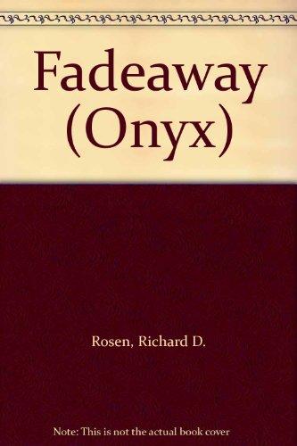 9780451401489: Fadeaway (Onyx)