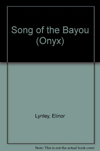 9780451401984: Song of the Bayou (Onyx)