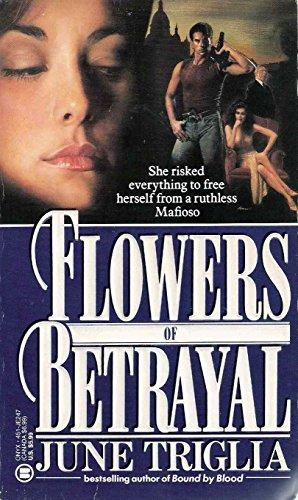 Flowers of Betrayal (Onyx): Triglia, June