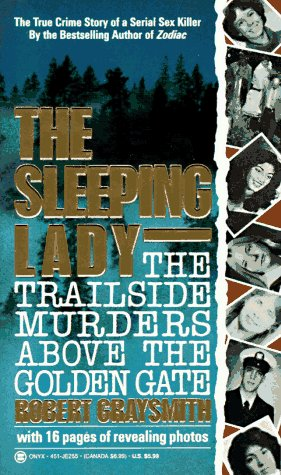 9780451402554: The Sleeping Lady: The Trailside Murders Above the Golden Gate (Onyx)