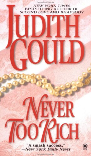 Never Too Rich (Onyx): Gould, Judith