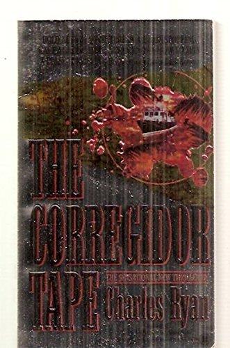 9780451403452: The Corregidor Tape (Onyx)