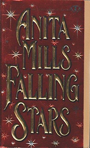 Falling Stars (Topaz Historical Romances): Mills, Anita