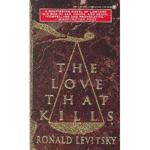 The Love That Kills: Ronald Levitsky