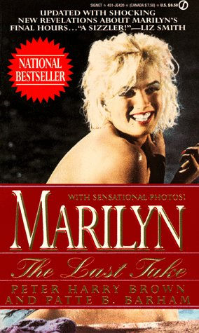 9780451404206: Brown P. & Barham P. : Marilyn:the Last Take (Signet)