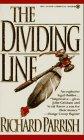 9780451404305: The Dividing Line (Onyx)